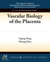 Vascular Biology of the Placenta  -  Free full text via NCBI  To read..