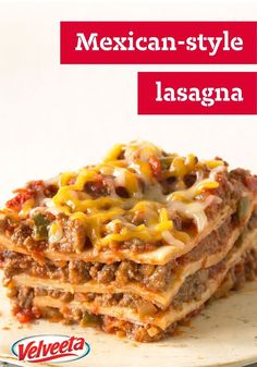 Our Favorite Mexican-Style Lasagna – Create a little recipe fusion with ooey-gooey VELVEETA cheese, beans, and taco beef layered up and baked like lasagna.