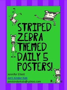 This set includes the Daily 5 posters with a zebra theme.