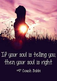 Your soul is right.