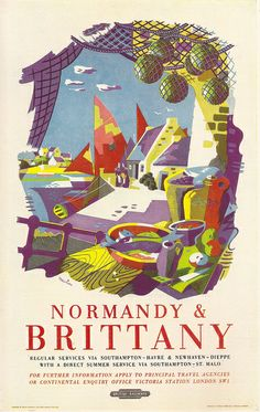 British Railways - Normandy & Brittany - poster by Nevin, 1954 via flickr  - for more inspiration visit http://pinterest.com/franpestel/boards/
