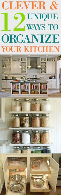 12 Clever & Unique Ways To Organised Your Kitchen. De-clutter and Organize your kitchen in beautiful and efficient ways.