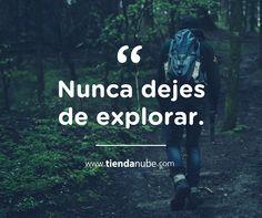 """#Frases: """"Nunca dejes de explorar.""""  #TiendaNube #Explorar #Inspiración"""