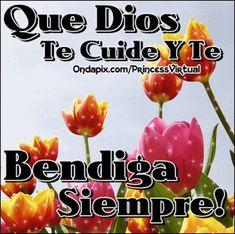 Que Dios te cuide y te bendiga siempre !!