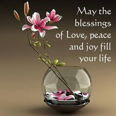 May The Blessings Of Love, Peace and Joy Fill Your Life. God bless you Buks. Affirmations, Morning Blessings, Robert Frost, God Bless You, Spiritual Inspiration, Christian Inspiration, God Is Good, Morning Quotes, Positive Thoughts