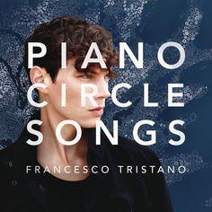 Francesco Tristano: Piano Circle Songs – Francesco Tristano, Chilly Gonzales (Download 96kHz/24bit & 44.1kHz/16bit)