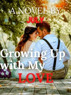 GROWING UP WITH MY LOVE novel is a romance story, written by July. Read GROWING UP WITH MY LOVE novel full story on Bravonovel. Nelina and Royce met when they were both messed up. They promised themselves that being in a relationship is not their priority. They've experienced life's cruelty at a young age. Due to the loss of their prominent status, Nelina experience bullying in school and had an abusive boyfriend, while Royce lost his grannies and was left alone. ... Best Romance Novels, Left Alone, Mess Up, Royce, Bullying, Growing Up, Boyfriend, Lost, Relationship