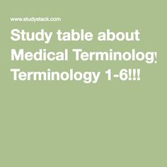 A flashcard study tool to help memorize a table of information about Medical Terminology Medical Coder, Medical Billing And Coding, Medical Terminology, Medical Assistant, Medical Transcriptionist, Critical Care Nursing, Medical Field, Study Tips, How To Memorize Things