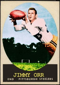 1958 Topps Jimmy Orr, Pittsburgh Steelers, Football Cards That Never Were