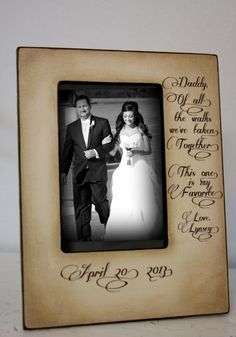 Father Daughter Wedding Frame... So getting this for my dad