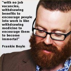 I have serious issues with frankie boyle, but on this topic he is absolutely on point.