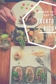From LLworldtour.com: What to eat in Puerto Rico - roadside stands to upscale restaurants!