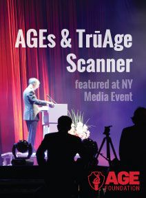 AGEs and TruAge Scanner Featured at NY Media Event