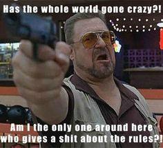paris The Lost Boys big lebowski Big Lebowski Meme, Big Lebowski Quotes, The Big Lebowski, Dudeism, Tv Memes, History Quotes, Lost Boys, Love Movie, Going Crazy