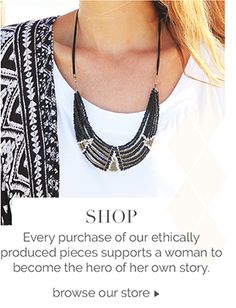 Check out the most beautiful jewelry, accessories, and home decor! Each piece is helping women out of sex-trafficking, poverty, or sending kids to school. Why not shop with purpose? Even better comment and host a party online for free products! ;)