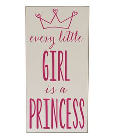 Take a look at this Cream & Pink Every Girl Princess Wall Art by Vinyl Crafts on #zulily today!