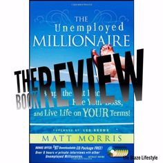 The Unemployed Millionaire: The Book Review