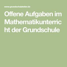 Offene Aufgaben im Mathematikunterricht der Grundschule