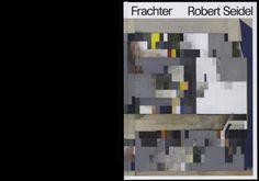 Lamm & Kirch – Robert Seidel, Frachter (2013)