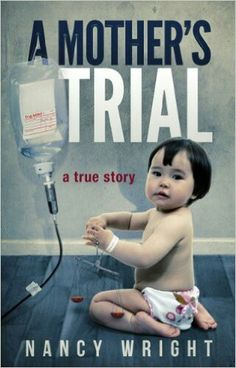 A Mother's Trial ** by Nancy Wright