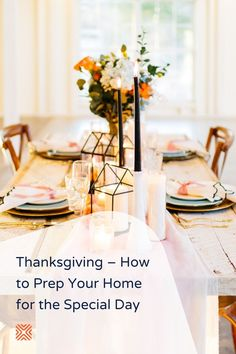 Thanksgiving is fast approaching! Prepare your home for a special holiday dinner and surprise your family with a stunning Fall decor this Thanksgiving dinner with our detailed guide on how to prepare for Thanksgiving.