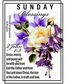 Sunday Love, Blessings, Jesus Christ, Prayers, Blessed, Scriptures, Prayer, Beans, Bible Verses