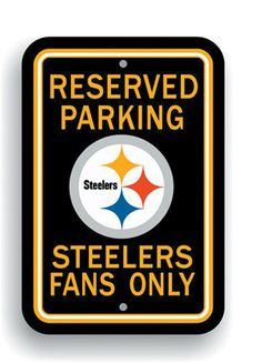 Pittsburgh Steelers NFL 12 x 18-inch Parking Signs | Man Cave Kingdom