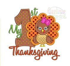 My First Thanksgiving 1st Turkey 5 sizes included: by AppliqueSpot