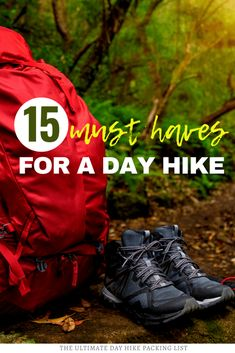 15 Hiking Must Haves: Packing List for a Day Hike ⋆ The World As I See It