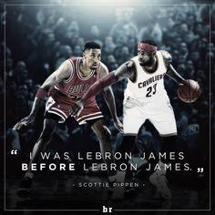 """""""I was LeBron James BEFORE LeBron James"""" - Scottie Pippen - 960×960 pixels"""