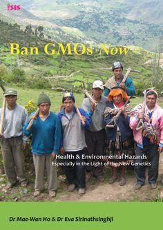Ban GMOs Now – Health & Environmental Hazards in light of the New Genetics