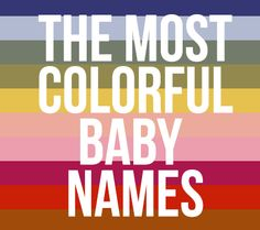 The Best Colorful Baby Names for 2013   Disney Baby