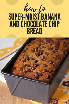 Super-Moist Banana and Chocolate Chip Bread bread is a perennial favorite and quick to disappear. Whether your add-in of choice is chocolate chips, nuts or even peanut butter chips, this super-moist banana bread may become your new favorite.2 standard loaves (using 6-cup 8 1/2 x 4 1/2 pan) or 6 mini loaves (using 3 …