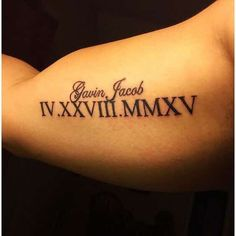 Roman numeral tattoos for men - ideas and designs for guys Roman Numeral Tattoo Arm, Roman Numbers Tattoo, Tattoo Roman, Roman Numerals, Bicep Tattoo Men, Inner Bicep Tattoo, Forearm Tattoos, Tattoo Quotes For Men, Tattoos For Guys