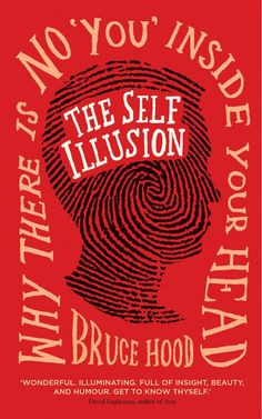 Love this whole cover design, though I wish the writing were slightly more legible. That said, the fingerprint/profile is damn clever. Bazaaa!  The Self Illusion: How Our Social Brain Constructs Who We Are | Brain Pickings