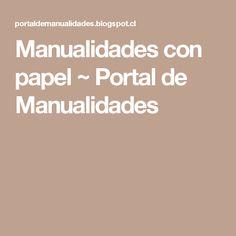 Manualidades con papel ~ Portal de Manualidades
