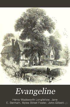 Book of Acadian Heritage:  Evangeline by Henry Wadsworth Longfellow