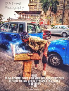 Street Vendor outside The Taj Hotel. #mumbai #hdr #iphone #iphoneography #streetfood roadside #quotes #motivational