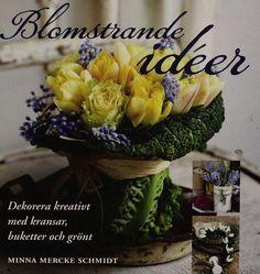 Blomstrande idéer, Minna Mercke Schmidt