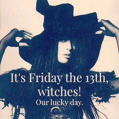 Witches Lucky Day friday the friday the quotes happy friday the friday the quote Friday The 13th Flash, Friday The 13th Quotes, Friday The 13th Poster, Friday The 13th Funny, Friday The 13th Tattoo, Pentacle, Piercing Tattoo, Friday The 13th Superstitions, 9gag Funny