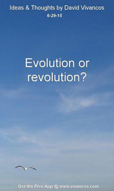 June 29th 2015 Evolution or revolution? https://www.youtube.com/watch?v=whU7g7NEhCM