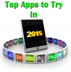 Top Apps to Try in 2015!  http://www.wonderoftech.com/top-apps-to-try-in-2015/