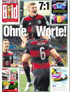 TONI KROOS Without words': Bild let the 7-1 scoreline do the talking on the front cover of their Wednesday edition following Germany's memorable triumph over Brazil in the semi-finals of the World Cup. 2014