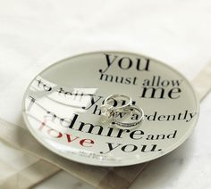 wedding rings in a pride and prejudice quote! :) sweet words, pottery barn inspired, valentine day, book, plate, jane austen, wedding proposals, wedding rings, quot