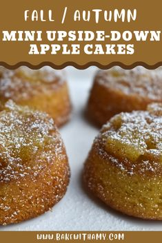 My Mini Upside-Down Apple cakes have a buttery and moist cake with soft cinnamon apples on top. Perfect way to use autumn fall apples. Serve warm with some ice cream or cream. Upside Down Apple Cake, Moist Cakes, Cinnamon Apples, Muffin, Oven, Ice Cream, Fresh, Breakfast, Mini