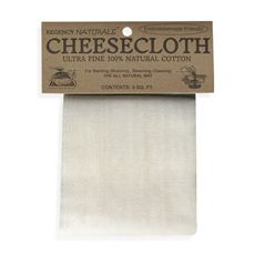 Cheese Cloth, any type is fine. I never have this around when I need it!