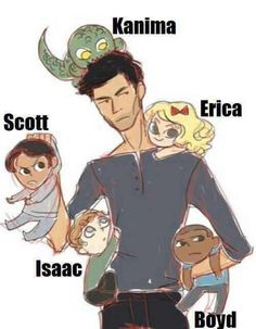 Derek with baby Scott, Erica, Isaac, Boyd, and the little Kanima