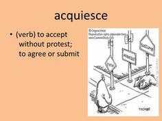 Image result for acquiesce
