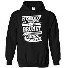 I Love BRUNET-the-awesome T shirts