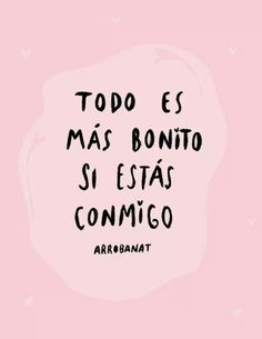 Drawing and frases image. Amor Quotes, Cute Quotes, My Boyfriend Quotes, Frases Love, Tumblr Love, Mr Wonderful, Love Phrases, Love You, My Love